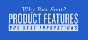 box-seat-features-innovations