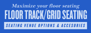 Grid System and Floor Track Seating Options
